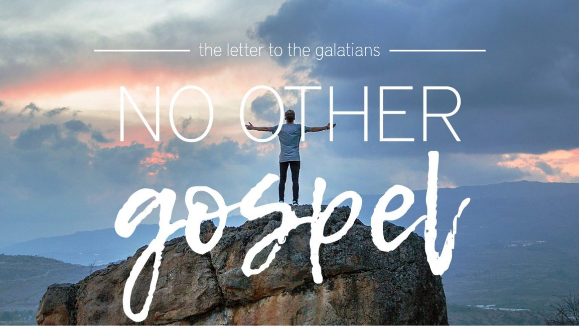 Galatians-NO Other Gospel